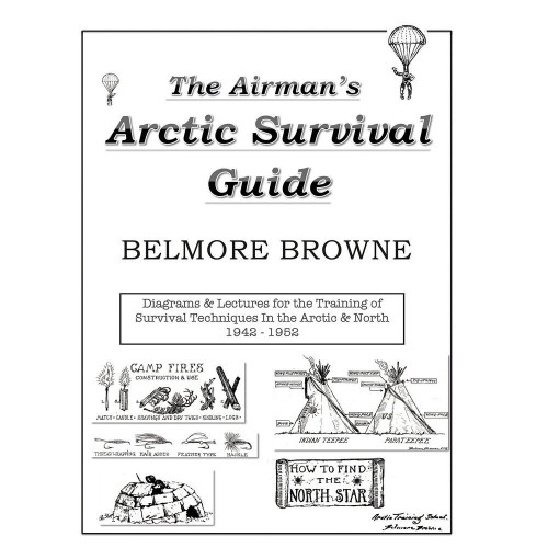 Airman's Arctic Survival Guide by Belmore Browne