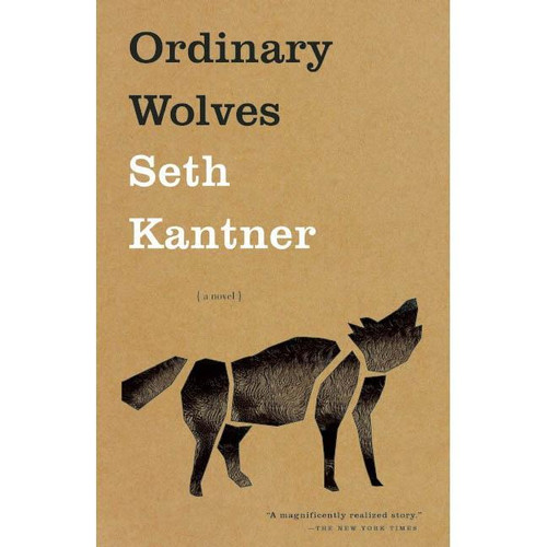 Ordinary Wolves : A Novel by Seth Kantner