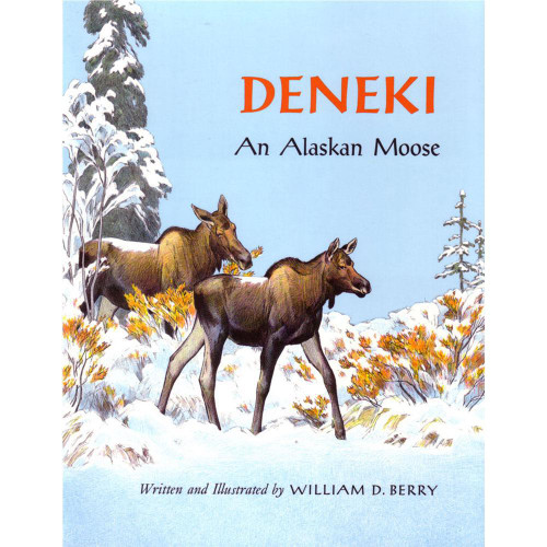 Deneki -  An Alaskan Moose by William Berry