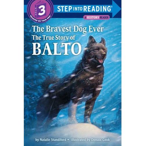 The Bravest Dog Ever: The True Story of Balto