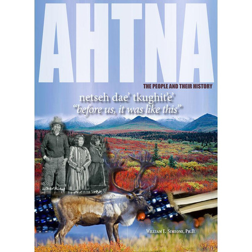 Ahtna: The People & Their History