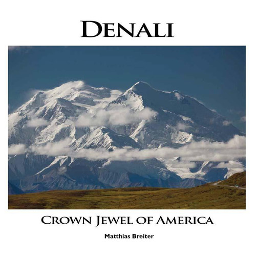 Denali: Crown Jewel of America
