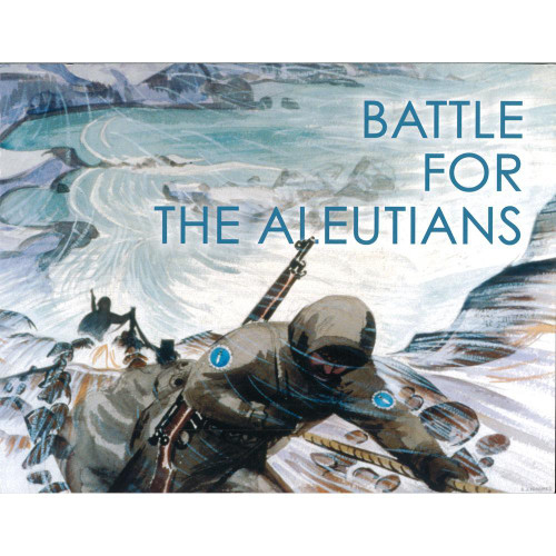 Battle For The Aleutians: A Brief Illustrated History