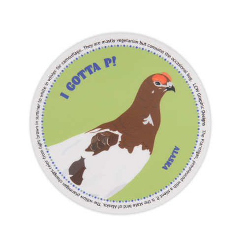 Sticker - I Gotta P! Ptarmigan