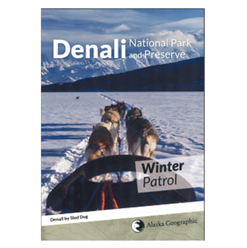 DVD - Winter Patrol - Denali National Park and Preserve Sled Dogs