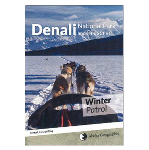 DVD - Winter Patrol - Denali National Park and Preserve Sled Dogs