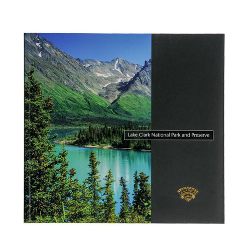 Lake Clark National Park and Preserve: Out in the Country - Alaska Geographic's National Park Book Series