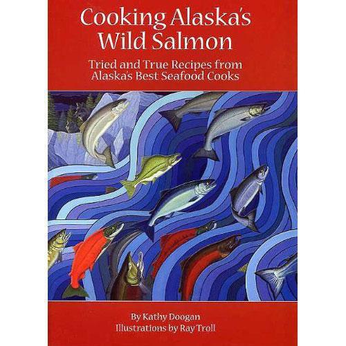 Cooking Alaska's Wild Salmon
