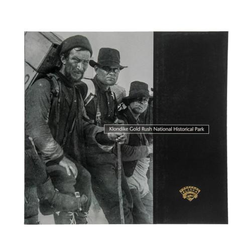 Klondike Gold Rush National Historical Park - Alaska Geographic's National Park Book Series