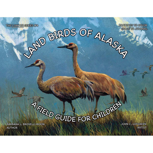 Land Birds of Alaska : A Field Guide for Children