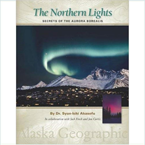 The Northern Lights: Secrets of the Aurora Borealis