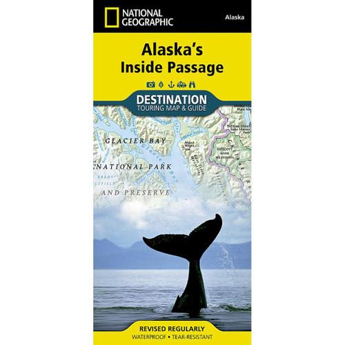 Alaska's Inside Passage National Geographic Destination Touring Map & Guide