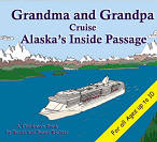 Grandma and Grandpa Cruise Alaska's Inside Passage SC
