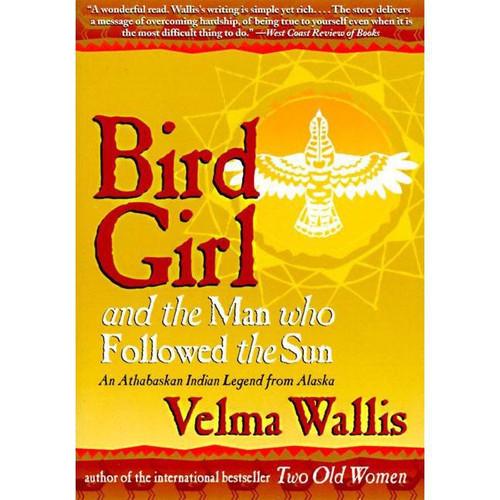 Bird Girl and the Man Who Followed the Sun