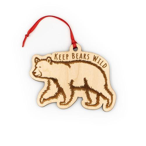 Wood Ornament - Keep Bears Wild