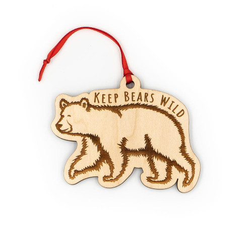 Wood Ornament - Keep Bears Wild