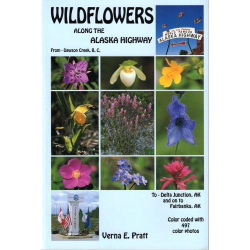 Wildflowers Along the Alaska Highway