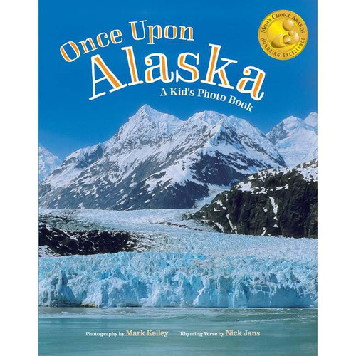 Once Upon Alaska: A Kid's Photo Book