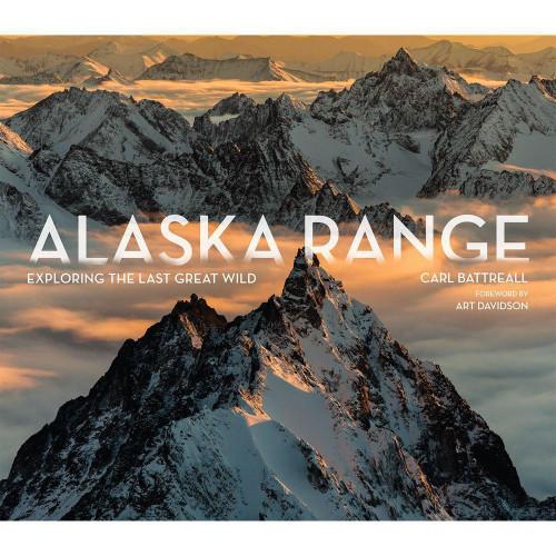 Alaska Range: Exploring the Last Great Wild