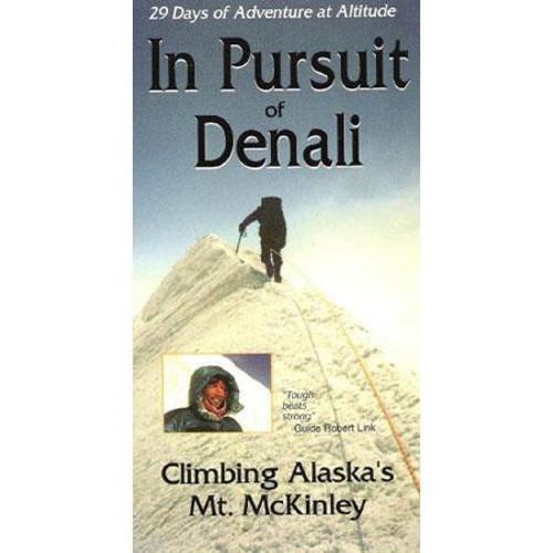 DVD - In Pursuit of Denali: 29 Days of Adventure at Altitude, Climbing Alaska's Mt. McKinley