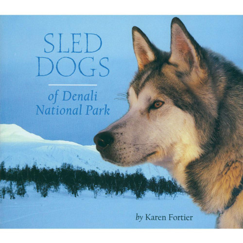 Sled Dogs of Denali National Park