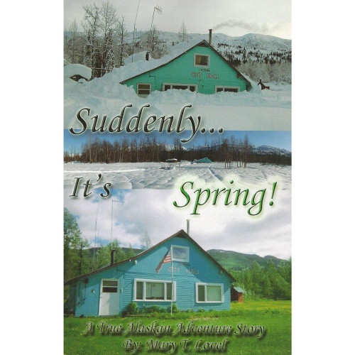Suddenly ... It's Spring! by Mary T. Lovel