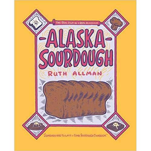 Alaska Sourdough Cookbook