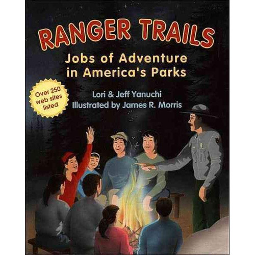 Ranger Trails: Jobs of Adventure in America's Parks