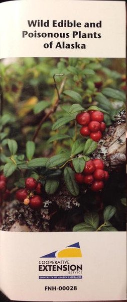 Wild Edible and Poisonous Plants of Alaska FNH-00028