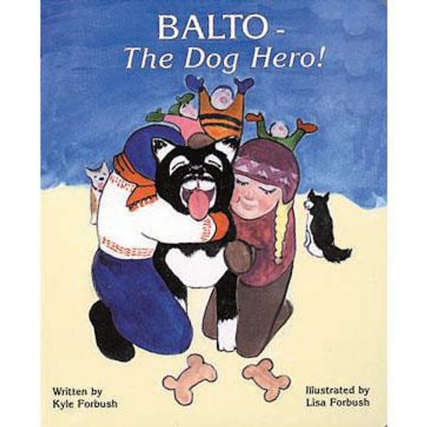 Balto - The Dog Hero! Board Book