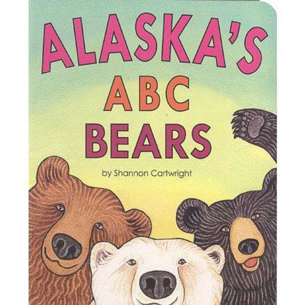 Alaska's ABC Bears Board Book by Shannon Cartwright