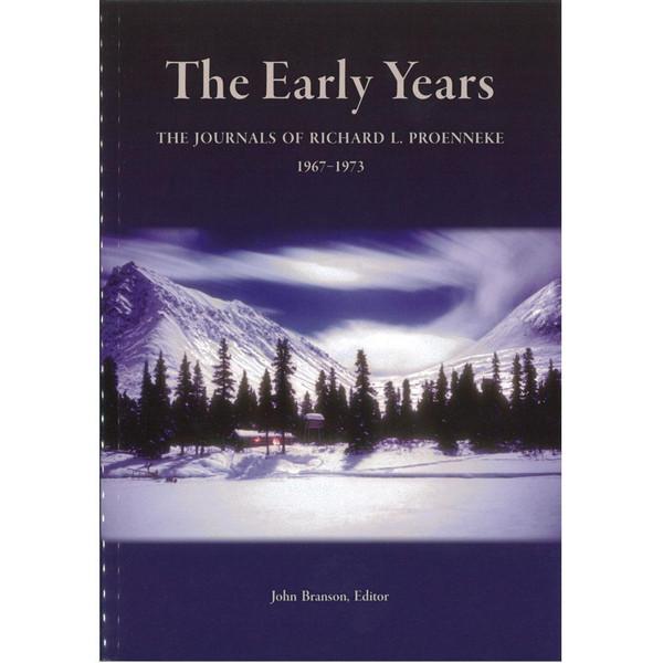 Richard L. Proenneke Journal #1 - The Early Years - 1967-1973