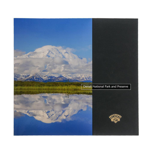 Denali National Park and Preserve: Wilderness in Motion - Alaska Geographic's National Park Book Series