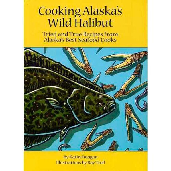 Cooking Alaska's Wild Halibut