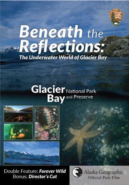 DVD - Beneath the Reflections - Glacier Bay