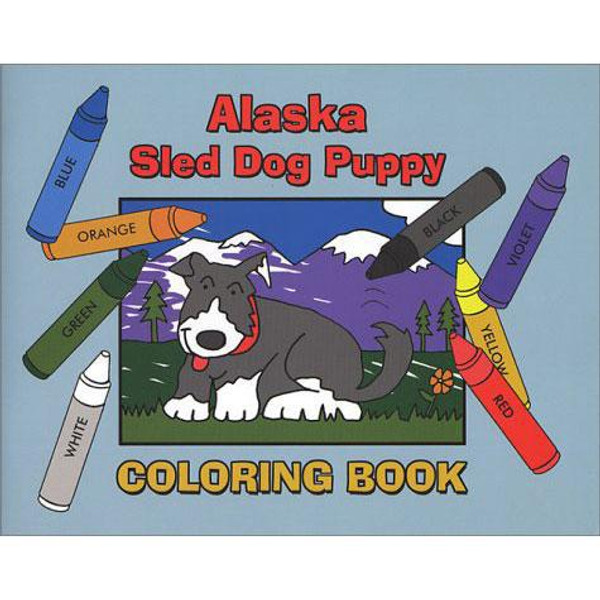 Alaska Sled Dog Puppy Coloring Book
