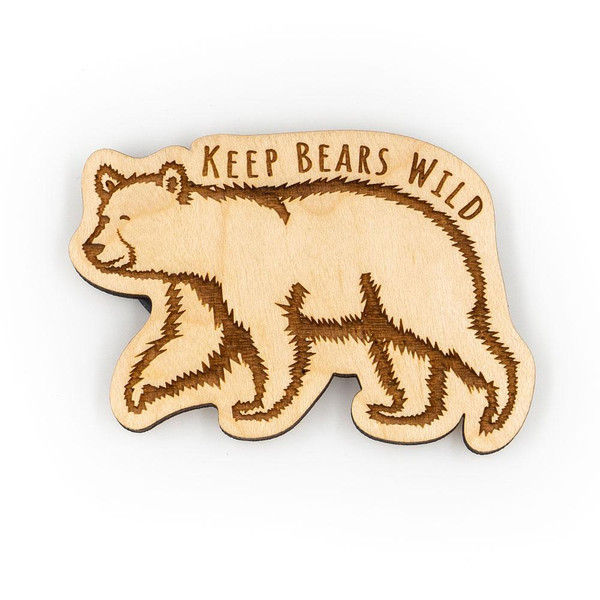 Wood Magnet - Keep Bears Wild