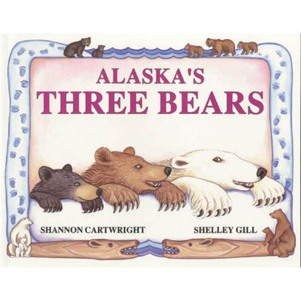 Alaska's Three Bears by Shelley Gill