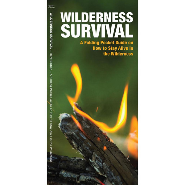 Wilderness Survival: A Folding Pocket Guide on How to Stay Alive in the Wilderness