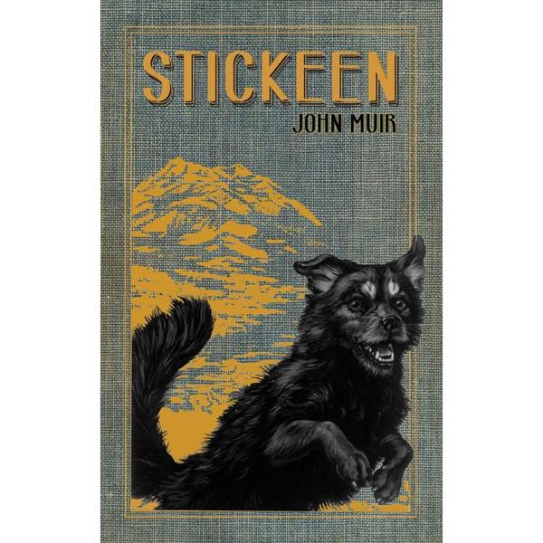 Stickeen by John Muir