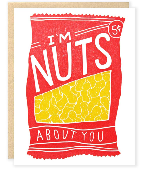 I'm Nuts For You Card