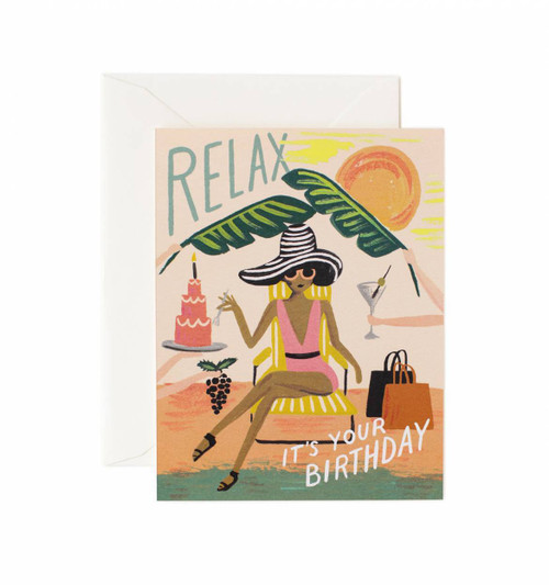 Relax It's Your Birthday Card
