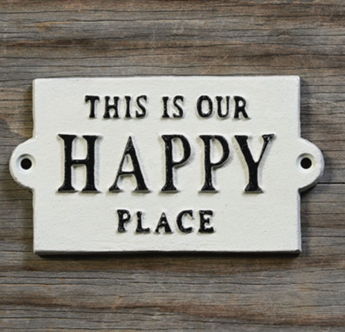 This Is Our Happy Place Cast Iron Sign