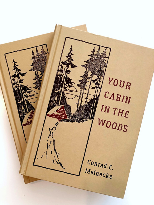 Your Cabin in the Woods ( Classic Outdoors )