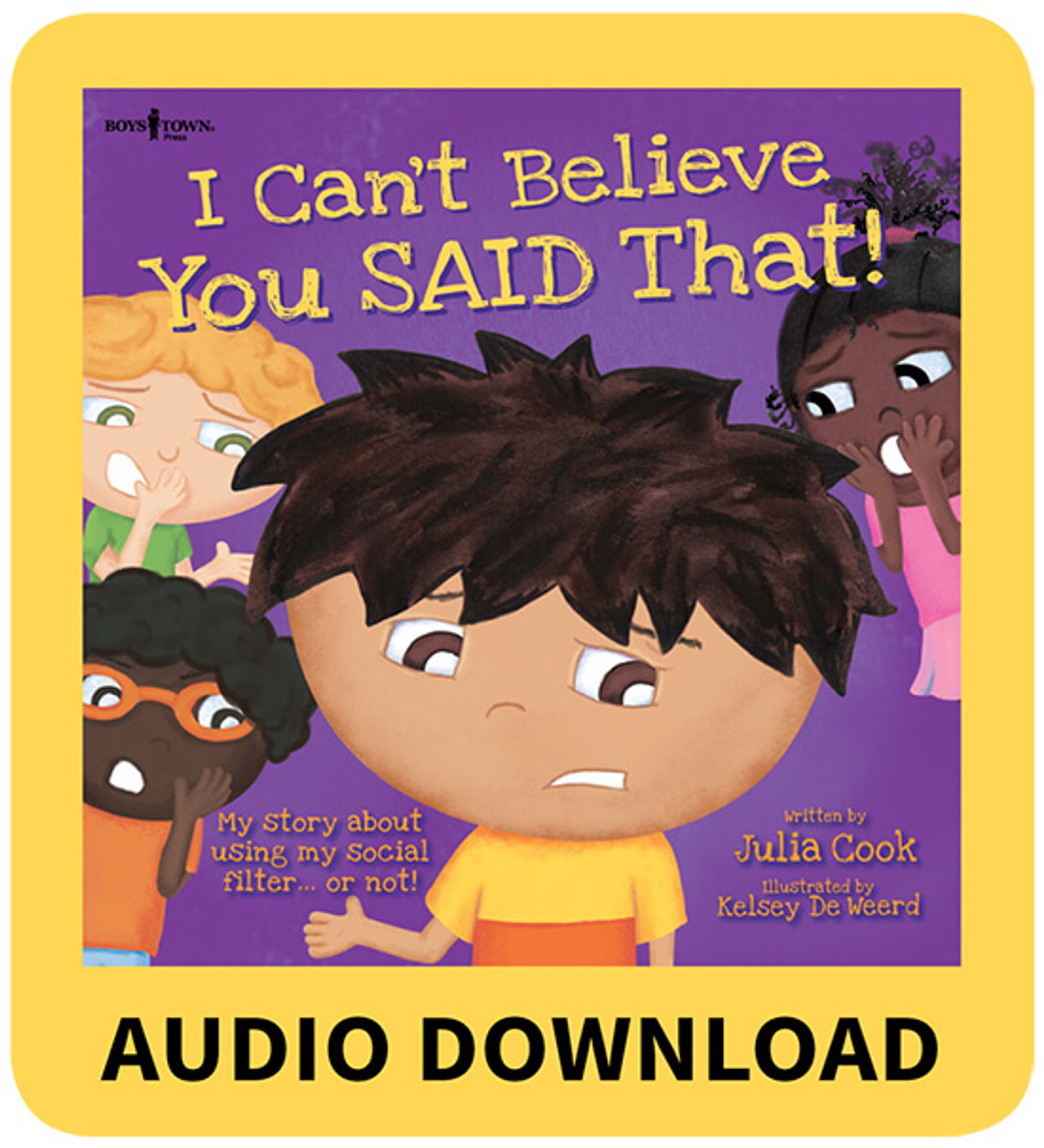 I Can't Believe You SAID That! Book with Audio Download