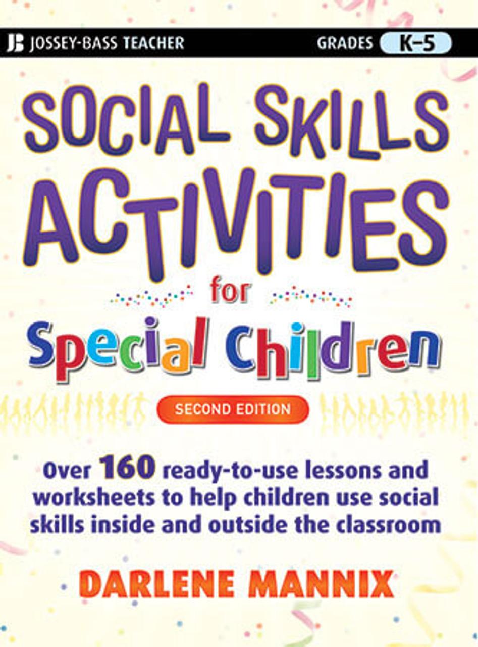 - Social Skills Activities For Special Children, 2nd Ed Darlene