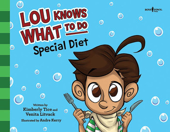 Book cover of  Lou Knows What to Do: Special Diet