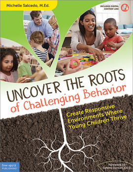 Book cover of  Uncover the Roots of Challenging Behavior