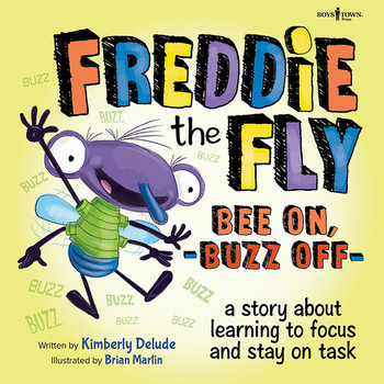 Book cover of  Freddie the Fly: Bee On, Buzz Off