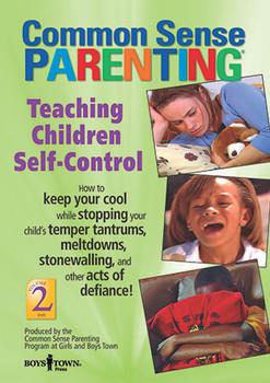 Cover of Common Sense Parenting DVD: Teaching Children Self-Control, Vol. 2